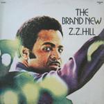 Z.Z. Hill, The Brand New Z.Z. Hill