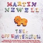 Martin Newell, The Off White Album