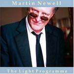 Martin Newell, The Light Programme
