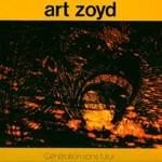 Art Zoyd, Generation Sans Futur