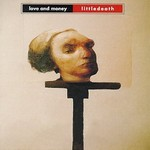 Love and Money, Littledeath mp3