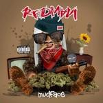 Redman, Mudface