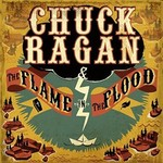 Chuck Ragan, The Flame in the Flood