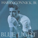 Harry Connick, Jr., Blue Light, Red Light