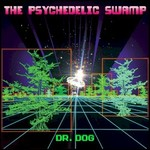 Dr. Dog, The Psychedelic Swamp