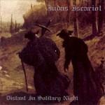 Judas Iscariot, Distant In Solitary Night