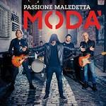 Moda', Passione Maledetta mp3