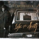 The Notorious B.I.G., Life After Death