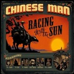 Chinese Man, Racing With The Sun