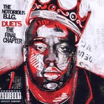 The Notorious B.I.G., Duets: The Final Chapter