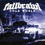Fallbrawl, Cold World