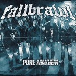 Fallbrawl, Pure Mayhem