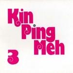 Kin Ping Meh, Kin Ping Meh 3