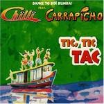 Chilli, Tic, Tic Tac (feat. Carrapicho)