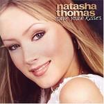 Natasha Thomas, Save Your Kisses