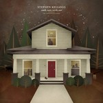 Stephen Kellogg, South, West, North, East