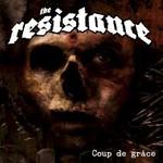 The Resistance, Coup De Grace