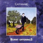 Castanarc, Burnt Offerings