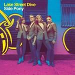 Lake Street Dive, Side Pony