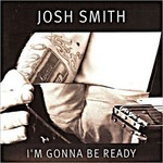 Josh Smith, I'm Gonna Be Ready