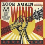 Various Artists, Look Again to the Wind: Johnny Cash's Bitter Tears Revisited mp3
