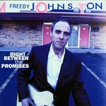 Freedy Johnston, Right Between the Promises
