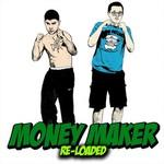 Froggy Fresh, Money Maker (Reloaded)