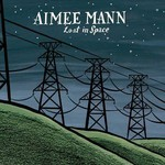 Aimee Mann, Lost in Space