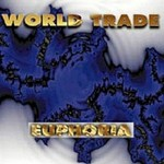 World Trade, Euphoria