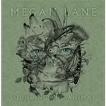 Megan Lane, Sounding the Animal