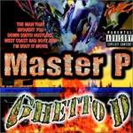 Master P, Ghetto D