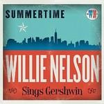 Willie Nelson, Summertime: Willie Nelson Sings Gershwin