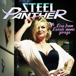 Steel Panther, Live from Lexxi's Mom's Garage