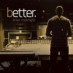 Brian McKnight, Better