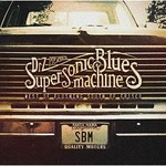 Supersonic Blues Machine, West Of Flushing, South Of Frisco