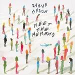 Steve Mason, Meet The Humans mp3