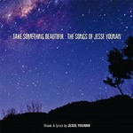 Various Artists, Take Something Beautiful: The Songs of Jesse Younan mp3