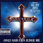 Master P, Only God Can Judge Me