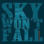 Stevie Nimmo, Sky Won't Fall