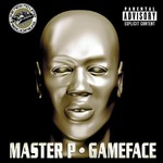 Master P, Game Face