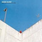 Nada Surf, You Know Who You Are