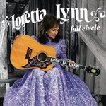 Loretta Lynn, Full Circle