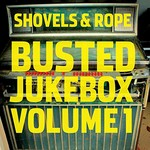 Shovels & Rope, Busted Jukebox: Volume 1