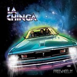La Chinga, Freewheelin'