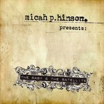 Micah P. Hinson, The Baby & The Satellite