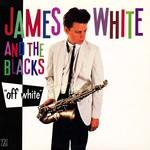 James White and The Blacks, Off White mp3