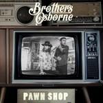Brothers Osborne, Pawn Shop