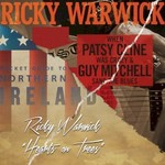 Ricky Warwick, When Patsy Cline Was Crazy (And Guy Mitchell Sang the Blues) / Hearts On Trees