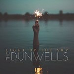The Dunwells, Light Up The Sky
