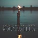 The Dunwells, Light Up The Sky